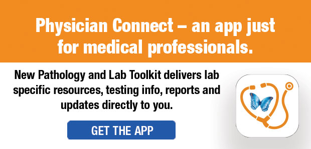Physician Connect - an app just for medical professionals. Learn More.